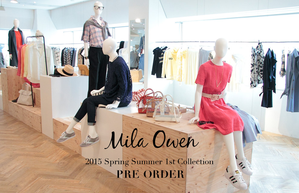 Mila Owen 2015 Spring Summer 1st Collection PRE ORDER